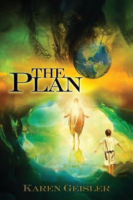 The Plan by Karen Geisler