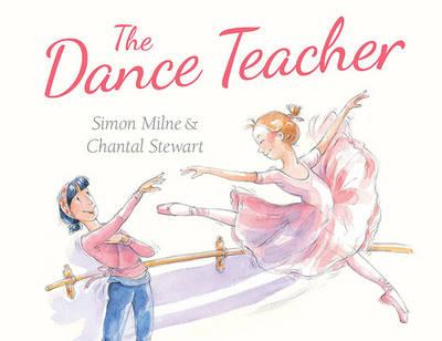 The Dance Teacher by Simon Milne