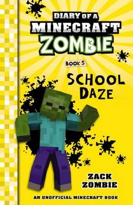 School Daze by Zack Zombie