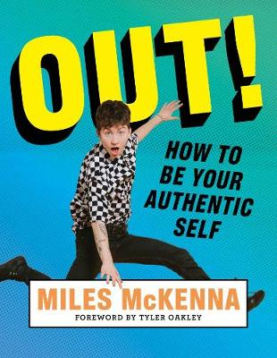 Out!: How to be your authentic self book
