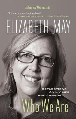 Who We Are by Elizabeth May