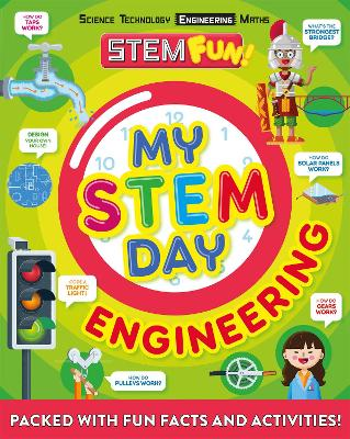 My STEM Day - Engineering: Packed with fun facts and activities! by Nancy Dickmann