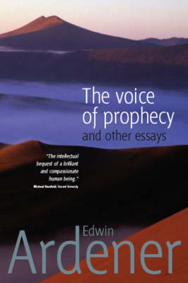 Voice of Prophecy by Edwin Ardener