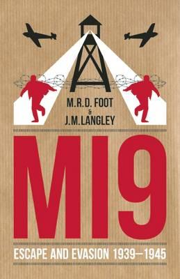 MI9 by M. R. D. Foot