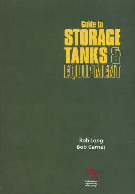 Guide to Storage Tanks and Equipment book