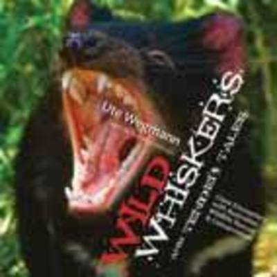 Wild Whiskers and Tender Tales by Ute Wegmann