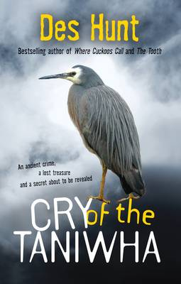 Cry of the Taniwha by Des Hunt