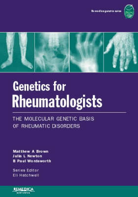 Genetics for Rheumatologists by Matthew Brown