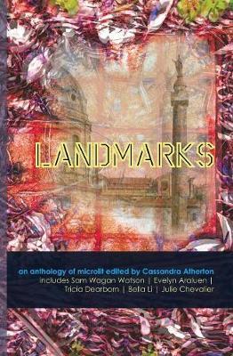 Landmarks by Cassandra Atherton