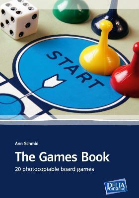 The Games Book by Ann Schmid