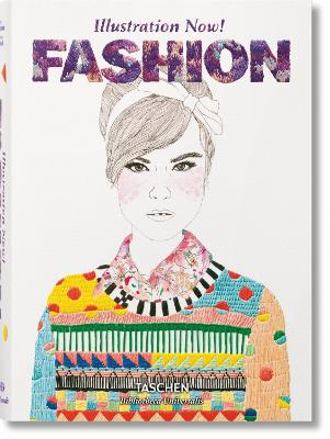 Illustration Now! Fashion by Unknown