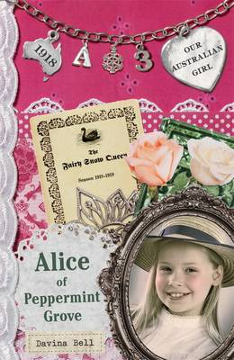 Our Australian Girl: Alice of Peppermint Grove (Book 3) by Davina Bell