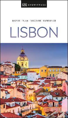 DK Eyewitness Lisbon by DK Eyewitness