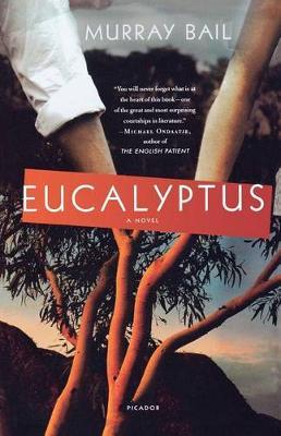 Eucalyptus by Murray Bail