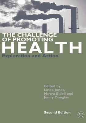 Challenge of Promoting Health book
