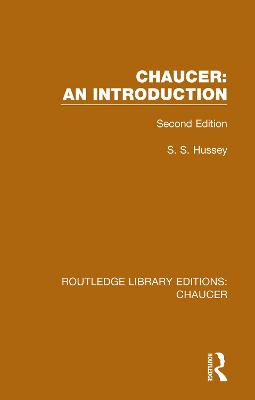 Chaucer: An Introduction: Second Edition by S.S. Hussey