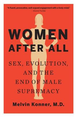 Women After All by Melvin Konner