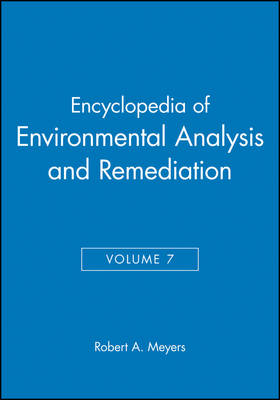 Encyclopedia of Environmental Analysis and Remedia by Robert A. Meyers