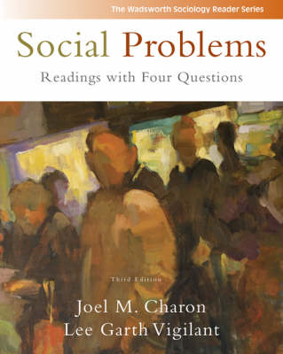 Social Problems: Readings with Four Questions by Joel M. Charon