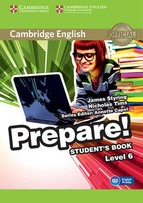 Cambridge English Prepare! Level 6 Student's Book by James Styring