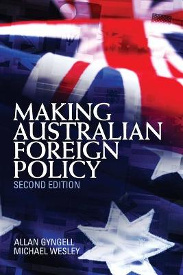 Making Australian Foreign Policy book