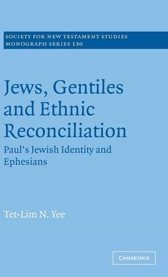 Jews, Gentiles and Ethnic Reconciliation book