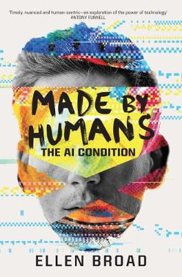 Made by Humans by Ellen Broad