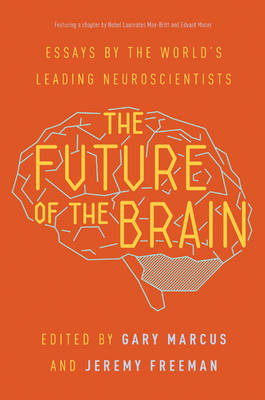 The Future of the Brain by Gary Marcus