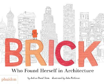 Brick by Joshua David Stein