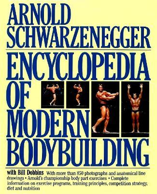 Encyclopedia of Modern Bodybuilding book