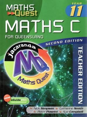 Maths Quest Maths C Year 11 for Queensland 2E Teacher Edition by Nick Simpson