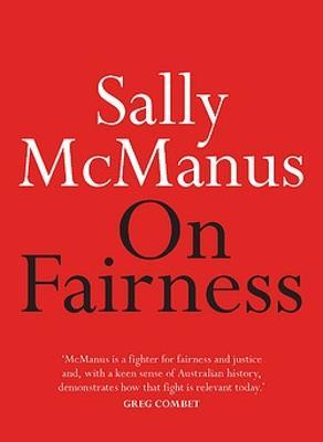 On Fairness by Sally McManus