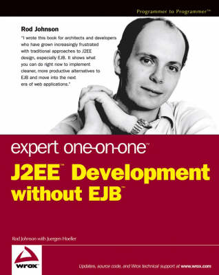 Expert One-on-One J2EE Development without EJB book
