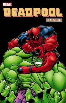 Deadpool Classic Vol. 2 by Ed McGuinness