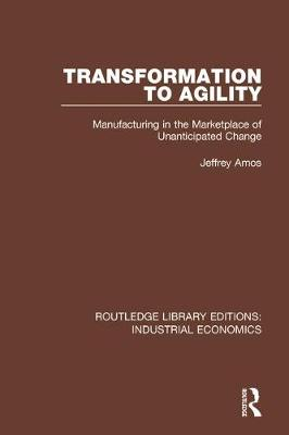 Transformation to Agility by Jeffrey Amos