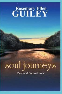 Soul Journeys by Rosemary Ellen Guiley