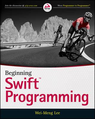 Beginning Swift Programming by Wei-Meng Lee