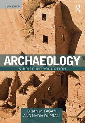 Archaeology by Brian M. Fagan