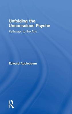 Unfolding the Unconscious Psyche book