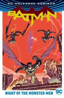 Batman Night Of The Monster Men (Rebirth) by Tom King
