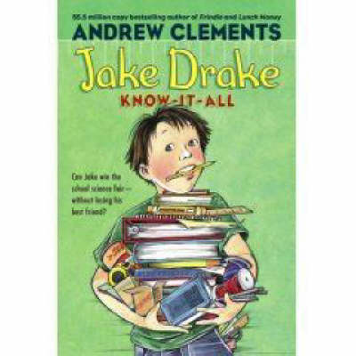 Jake Drake, Know It All by Andrew Clements