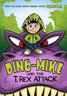 Dino-Mike and the T.Rex Attack by Franco Aureliani
