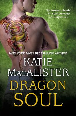 Dragon Soul (Dragon Fall Book Three) by Katie MacAlister