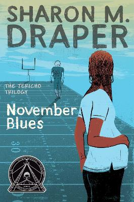 Jericho Trilogy #2 November Blues by Sharon M. Draper