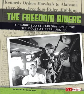 Freedom Riders by Heather E Schwartz
