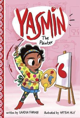 More information on Yasmin the Painter by Saadia Faruqi