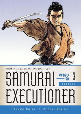 Samurai Executioner Omnibus Volume 3 book