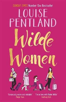 Wilde Women by Louise Pentland