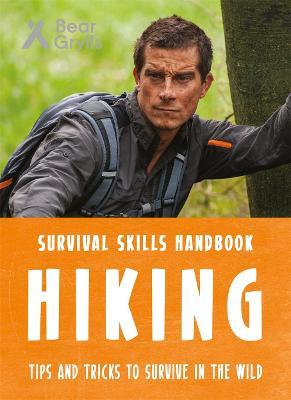 Bear Grylls Survival Skills: Hiking book
