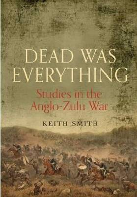 Dead Was Everything by Keith Smith